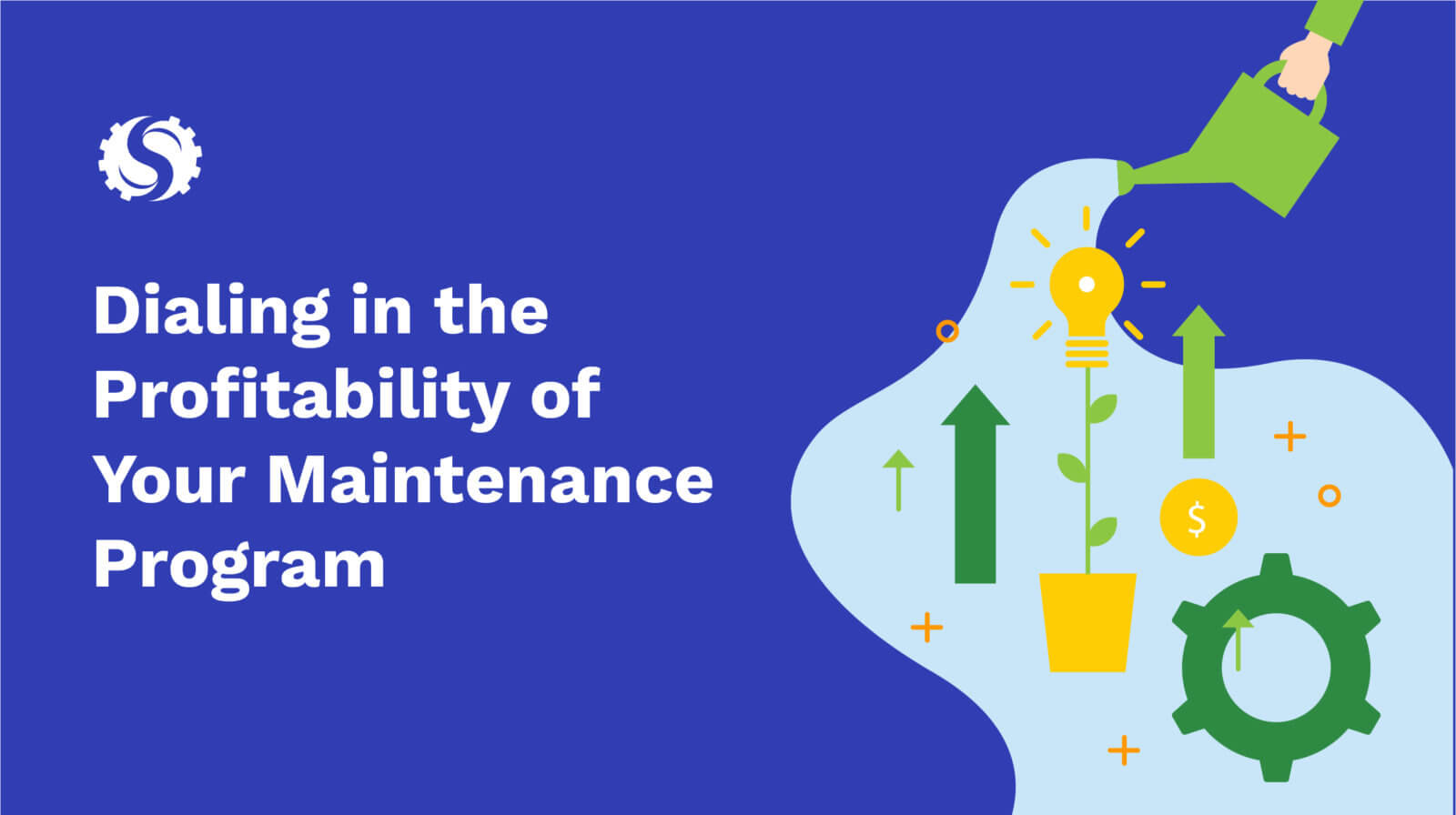 Dialing in the profitability of your maintenance program