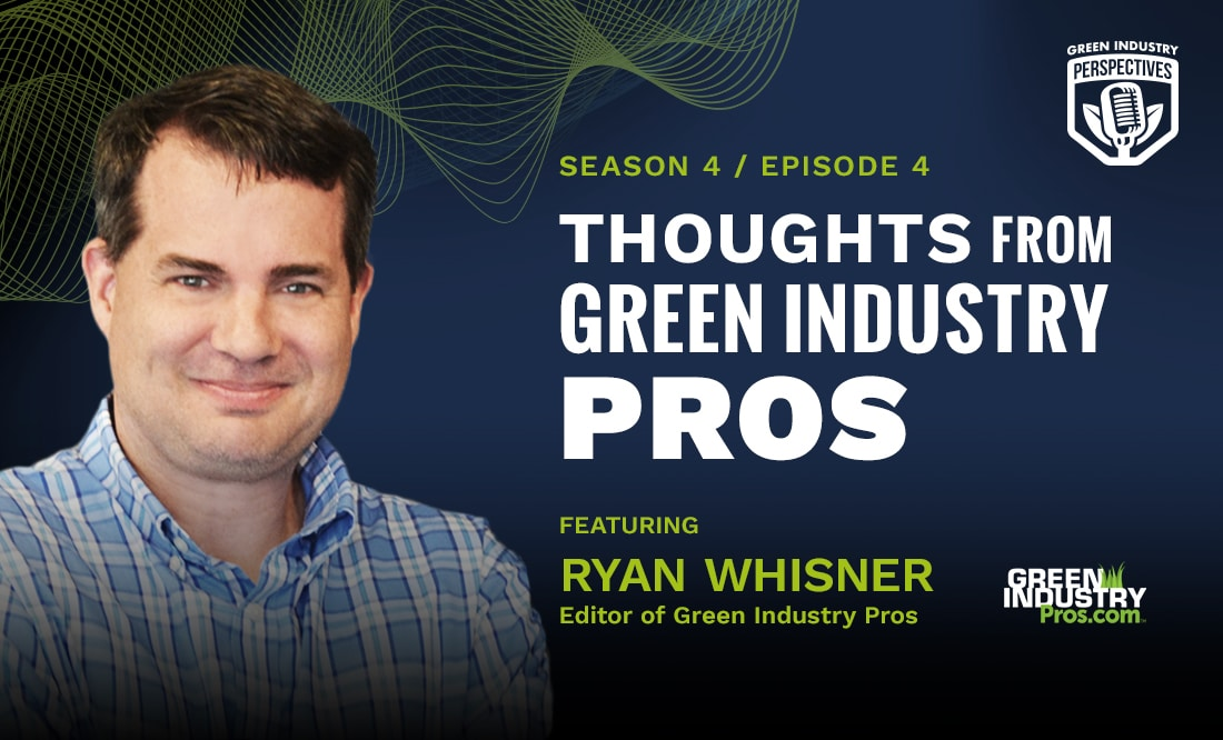 Thoughts from Green Industry Pros